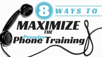 Eight Ways to Maximize the Premier Phone Training