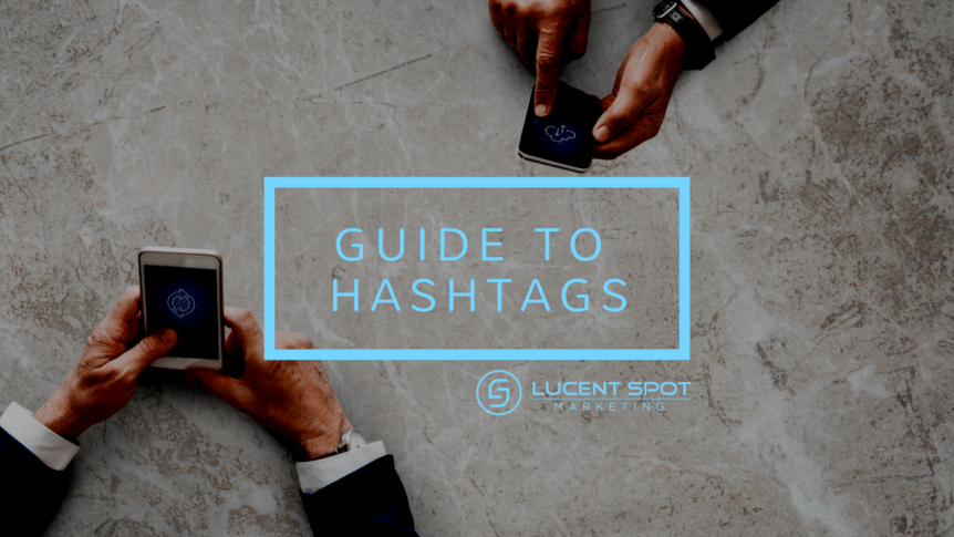 Guide to Hashtags